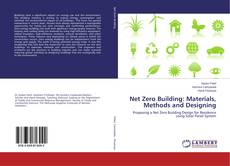 Bookcover of Net Zero Building: Materials, Methods and Designing