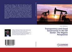 Buchcover von Transparency and Good Governance in the Oil Sector: The Nigeria Perspective
