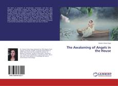 Couverture de The Awakening of Angels in the House