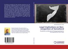 Buchcover von Legal Implications on Non-recognition of Somaliland