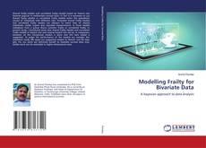 Bookcover of Modelling Frailty for Bivariate Data