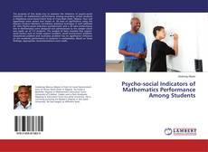Bookcover of Psycho-social Indicators of Mathematics Performance Among Students