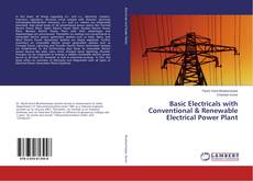 Couverture de Basic Electricals with Conventional & Renewable Electrical Power Plant
