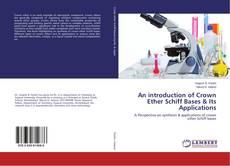 Borítókép a  An introduction of Crown Ether Schiff Bases & Its Applications - hoz