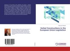 Bookcover of Verbal Constructions in the European Union Legislation