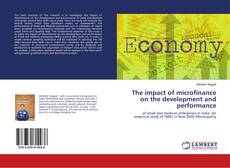 Bookcover of The impact of microfinance on the development and performance