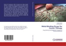 Portada del libro de Metal-Binding Drugs for Cancer Therapy
