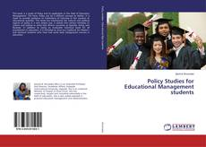 Bookcover of Policy Studies for Educational Management students