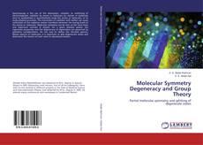 Обложка Molecular Symmetry Degeneracy and Group Theory