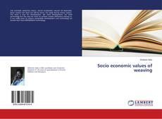 Обложка Socio economic values of weaving