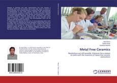 Bookcover of Metal Free Ceramics