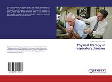 Bookcover of Physical therapy in respiratory diseases
