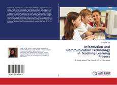 Bookcover of Information and Communication Technology in Teaching-Learning Process