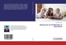 Bookcover of Responses to Challenges in Education