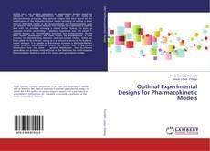Portada del libro de Optimal Experimental Designs for Pharmacokinetic Models