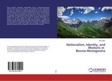 Capa do livro de Nationalism, Identity, and Rhetoric in Bosnia-Herzegovina