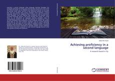 Bookcover of Achieving proficiency in a second language