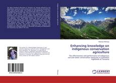 Capa do livro de Enhancing knowledge on indigenous conservation agriculture