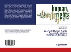 Capa do livro de Quarterly Human Rights Analysis Report on Bangladesh Situation