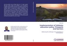 Buchcover von Implementation of diabetes education policy: Prospects and barriers