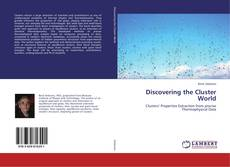 Portada del libro de Discovering the Cluster World