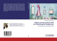 Обложка Effects of Some Plant Oils on Physiological Responses