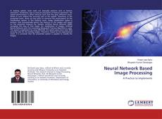 Bookcover of Neural Network Based Image Processing