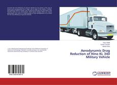 Portada del libro de Aerodynamic Drag Reduction of Hino KL 340 Military Vehicle