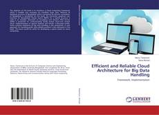 Copertina di Efficient and Reliable Cloud Architecture for Big Data Handling