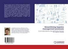 Couverture de Streamlining logistics management processes