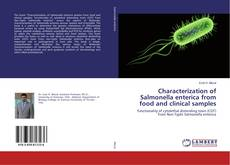 Bookcover of Characterization of Salmonella enterica from food and clinical samples