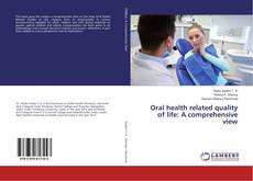 Bookcover of Oral health related quality of life: A comprehensive view