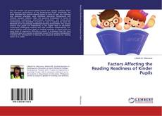 Bookcover of Factors Affecting the Reading Readiness of Kinder Pupils