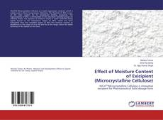 Bookcover of Effect of Moisture Content of Exicipient (Microcrystalline Cellulose)
