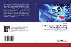 Bookcover of Technological Impact on the Art of Moviemaking