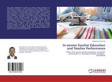 Copertina di In-service Teacher Education and Teacher Performance