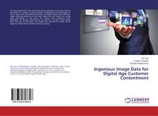Bookcover of Ingenious Image Data for Digital Age Customer Contentment