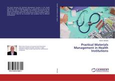 Bookcover of Practical Materials Management in Health Institutions