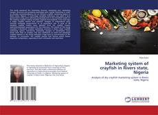 Bookcover of Marketing system of crayfish in Rivers state, Nigeria