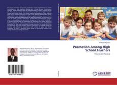 Portada del libro de Promotion Among High School Teachers