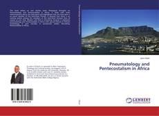 Buchcover von Pneumatology and Pentecostalism in Africa