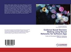 Buchcover von Evidence Based Decision Making using Neural Networks for Software App