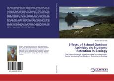 Couverture de Effects of School Outdoor Activities on Students' Retention in Ecology