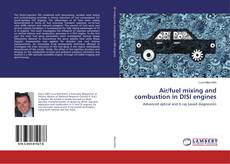 Bookcover of Air/fuel mixing and combustion in DISI engines