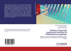 Bookcover of Salivary transcript expression profiles of Phlebotomus papatasi