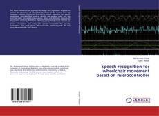Borítókép a  Speech recognition for wheelchair movement based on microcontroller - hoz