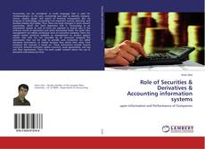 Bookcover of Role of Securities & Derivatives & Accounting information systems