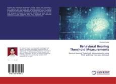 Bookcover of Behavioral Hearing Threshold Measurements