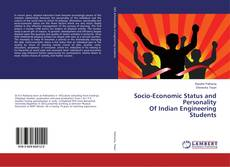 Bookcover of Socio-Economic Status and Personality Of Indian Engineering Students