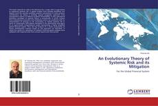 Обложка An Evolutionary Theory of Systemic Risk and its Mitigation